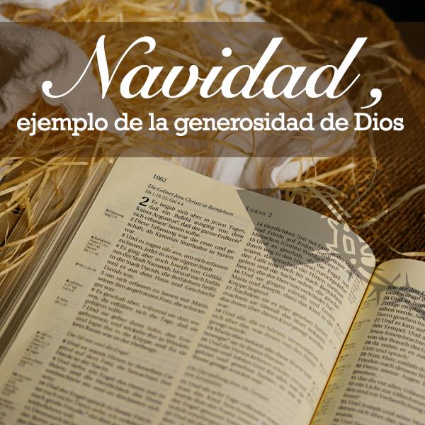 navidad, ejemplo generosidad de Dios
